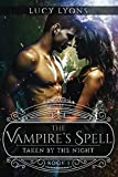 The Vampires Spell (Taken By The Night) by  Lucy Lyons in stock, buy online here
