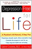 Depression-Free for Life, Gabriel Cousens and Mark Mayell, 0060959657