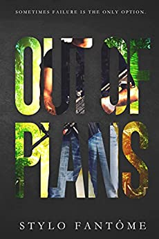 Out of Plans (The Mercenaries Book 2) by [Fantome, Stylo]