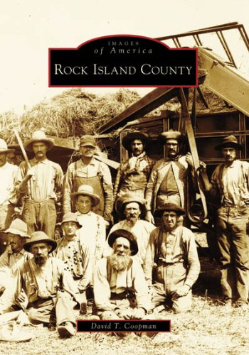 Rock Island County (Images of America: Illinois) -