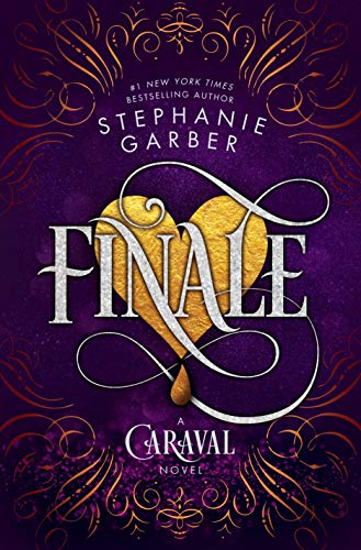 Finale: A Caraval Novel by [Garber, Stephanie]