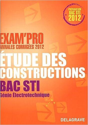 Livres gratuits Etude des constructions Bac STI Génie Electronique epub, pdf