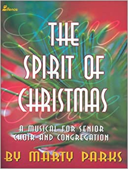 Book The Spirit of Christmas: A Musical for Senior Choir and Congregation