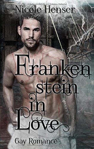 Frankenstein in Love (German Edition)