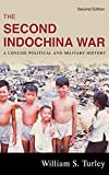 img - for The Second Indochina War: A Concise Political and Military History by William S. Turley (2008-10-17) book / textbook / text book