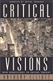 Critical Visions, Anthony Elliott, 0742526909
