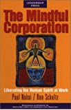 The Mindful Corporation: Liberating the Human Spirit at Work