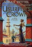 Usurper's Crown: A Novel of Isavalta