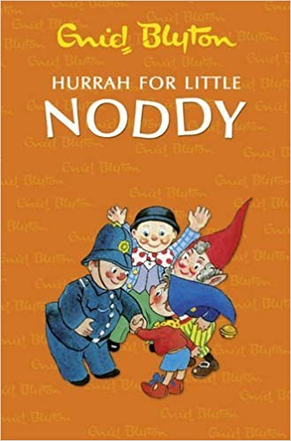 Hurrah for Little Noddy by Enid Blyton (2011-02-01)