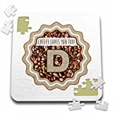 Russ Billington Coffee Monograms Letter D - Initial D- Coffee Loves You Too Monogram design - 10x10 Inch Puzzle (pzl_251774_2)