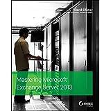 Mastering Microsoft Exchange Server 2013