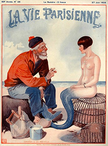 - 1925 La Vie Parisienne The Fisherman and the Mermaid French Nouveau from a Magazine France Travel Advertisement Collectible Wall Decor Picture Art Poster Print Poster measures 10 x 13.5 inches
