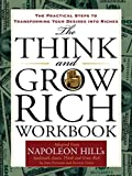 img - for The Think and Grow Rich Workbook: The Practical Steps to Transforming Your Desires into Riches (Tarcher Master Mind Editions) book / textbook / text book