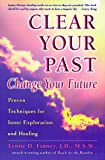Clear Your Past, Change Your Future, Lynne D. Finney, 1572240881