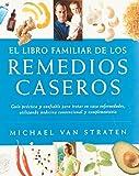 img - for El libro familiar de los remedios caseros (Spanish Edition) book / textbook / text book