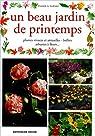 Les plantes de printemps par Pierrick Le Jardinier