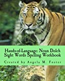 Hands-of-Language: Noun Dolch Sight Words Spelling Workbook