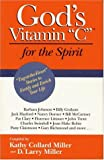"God's Vitamin ""C"" for the Spirit, Kathy Collard Miller, 0914984837"