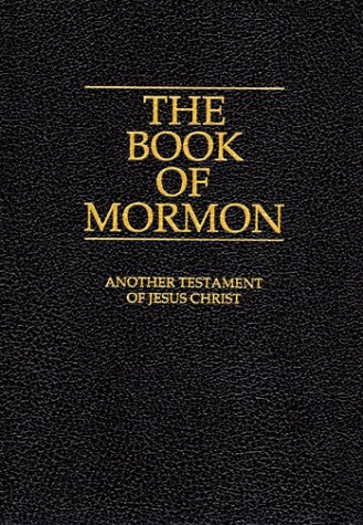 The Book of Mormon: Another Testament of Jesus Christ (Official Edition) (Make Christianity The Official Religion Of America)