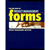 The PMI Book of Project Management Forms