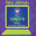 The Vampire Blog | Pete Johnson