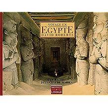Voyage En Egypte: David Roberts (French Edition)
