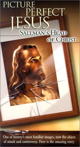 Picture Perfect Jesus: Sallman's Head of Christ [VHS]