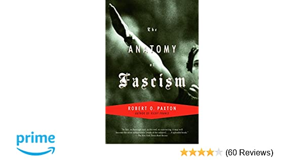 The Anatomy of Fascism: Robert O. Paxton: 8601300105475: Amazon.com ...