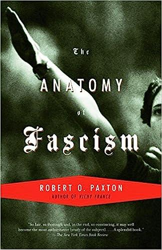 The Anatomy Of Fascism Robert O Paxton 8601300105475 Amazon Books