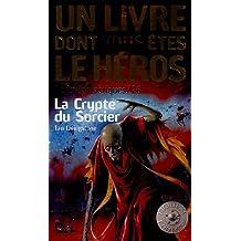 CRYPTE DU SORCIER (LA) : DÉFIS FANTASTIQUES 26