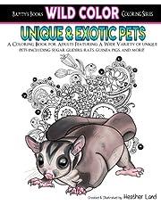 Unique & Exotic Pets: Adult Coloring Book