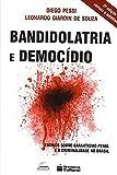 capa de Bandidolatria e Democídio