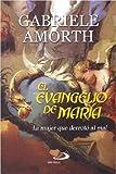 img - for El Evangelio De Mar a: La Mujer Que Derrot  Al Mal book / textbook / text book