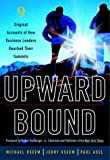 Upward Bound, Michael Useem and Jerry Useem, 1400050480