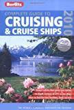 Complete Guide to Cruising & Cruise Ships 2010 (Berlitz Complete Guide to Cruising & Cruise Ships)