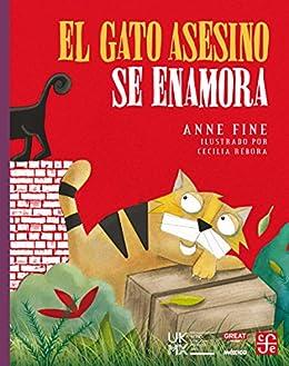 El gato asesino se enamora (Libros Para Ninos) (Spanish Edition) by [