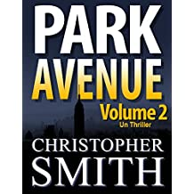 Park Avenue: Volume Deux (Version française) (5ème Avenue series t. 7) (French Edition)