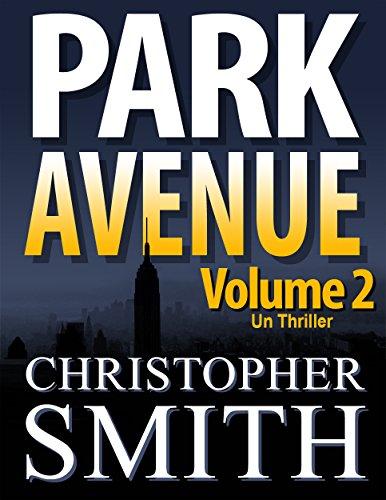 park-avenue-volume-deux-version-francaise-5eme-avenue-series-t-7-french-edition