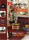 img - for 75 Fabulous Fabric Crafts book / textbook / text book