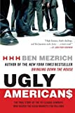 img - for Ugly Americans: The True Story of the Ivy League Cowboys Who Raided the Asian Markets for Millions by Ben Mezrich (2005-04-26) book / textbook / text book