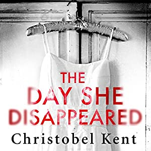 The Day She Disappeared Audiobook