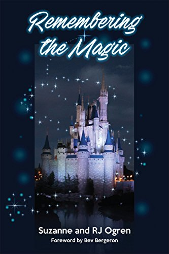 Amazon remembering the magic more stories of our walt disney remembering the magic more stories of our walt disney world careers by ogren fandeluxe Choice Image