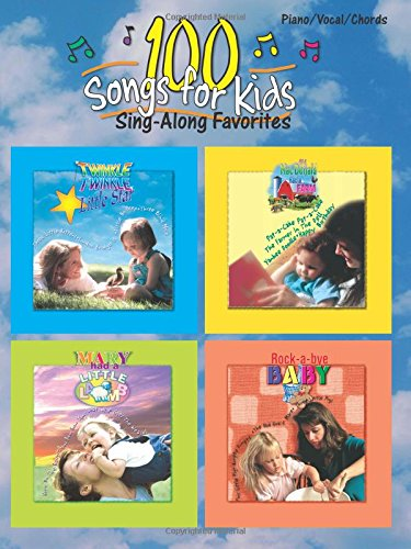 100 Songs for Kids (Sing-Along Favorites): (One Voice Guitar Chords)
