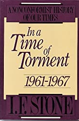 In a Time of Torment: 1961-1967 (Nonconformist History of Our Times)