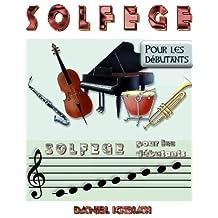 Solfège pour les débutants (French Edition)