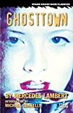 Ghosttown (Stark House Noir Classics)