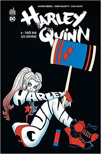 Harley Quinn Tome 6 (DC Renaissance): Amazon.es: Palmiotti ...