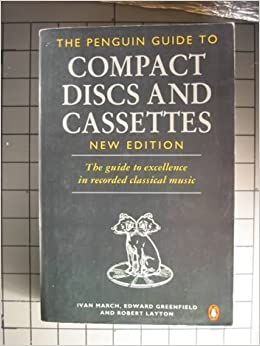 The Penguin Guide to Compact Discs And Cassettes: New Edition Penguin Handbooks: Amazon.es: Ivan March: Libros en idiomas extranjeros