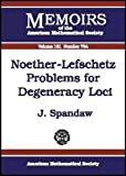 Noether-Lefschetz Problems for Degeneracy Loci, J. Spandaw, 0821831836