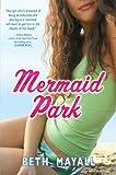 Mermaid Park, Beth Mayall, 1595141375